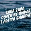 Zara Zara Behekta Hai [Cover 2018]  RHTDM  Omkar Ft.Aditya Bhardwaj