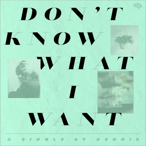 Dont Know What I Want Official