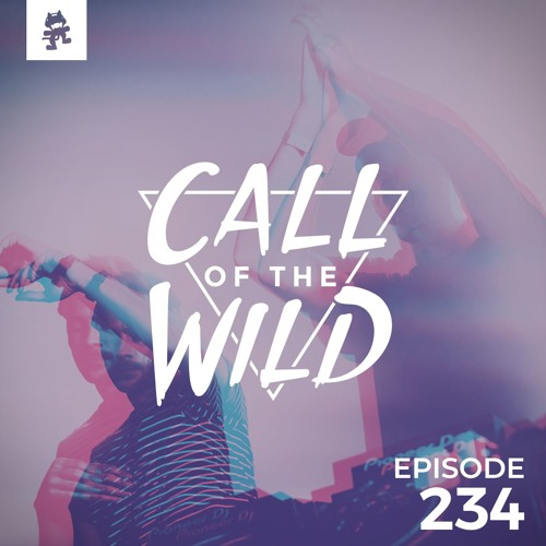 234 - Monstercat: Call of the Wild by Monstercat | Free