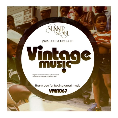 Sunner Soul pres Deep & Disco EP [VMR067]