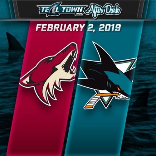Teal Town USA After Dark (Postgame) - San Jose Sharks vs Arizona Coyotes - 2-2-2019