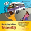 Tranquility Radio Comedy Ad