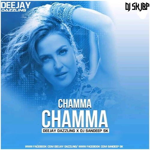 Chamma Chamma (Remix) Dj Dazzling x DJ Sandeep sk by DJ
