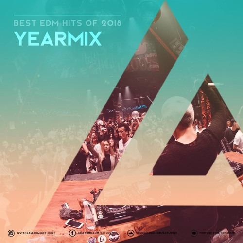 Looze The Beat EP09 : YEARMIX 2018 ( 111 Track & Hits Of 2018 )