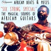 African Beats And Pieces U2022 Six String Special Jan 2019 Mixanthrope Live Mix Mp3