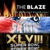 Sunday,February 3: The Blaze Previewing SuperbowlXVLIII