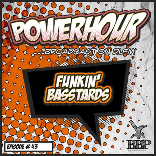 BBP Power Hour Episode #43 - Mixed by Funkin Basstards (Jan 2019)