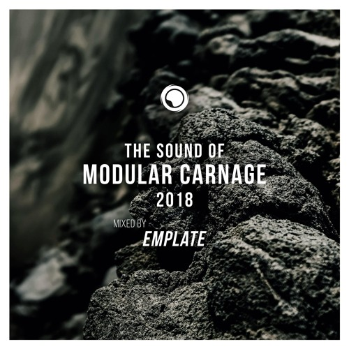 The Sound of Modular Carnage 2018 - Mixed by emplate (Free Download)