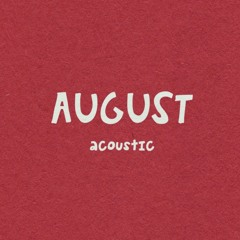 August (Acoustic)