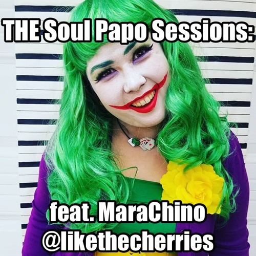 The SoulPapo Sessions: feat Mara Chino