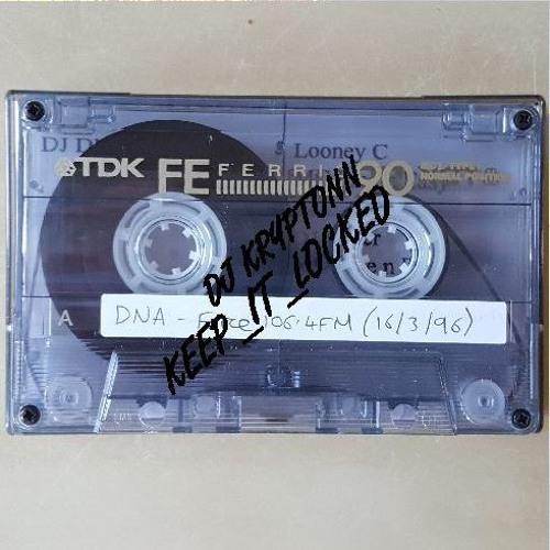DJ DNA - Force 106.4FM 16-03-96