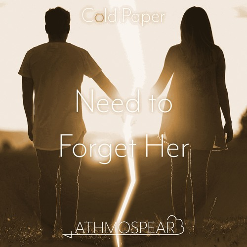 Athmospear - Need to Forget Her
