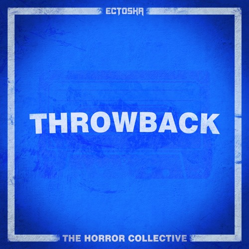 Ectoska - Throwback