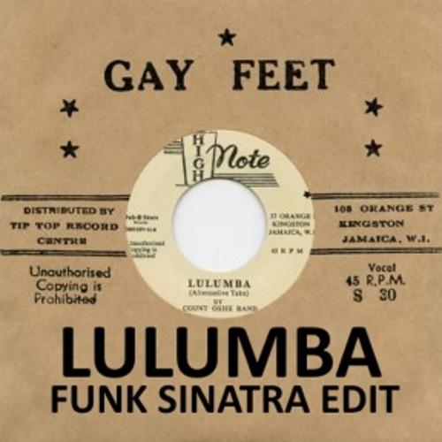 Count Ossie Band - Lulumba (Funk Sinatra 33 Edit)