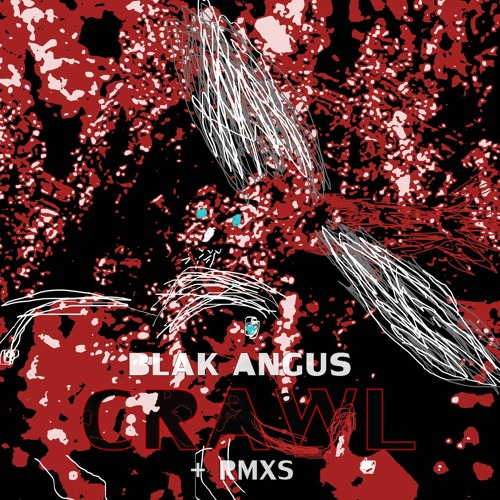 "GRKB 005_Blak Angus ""Crawl"" + Remixes"
