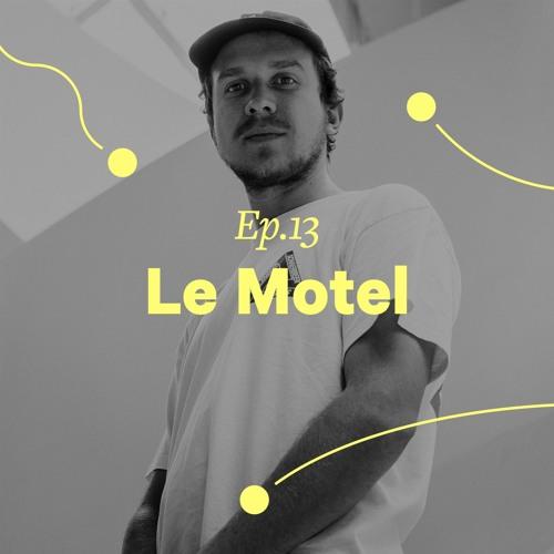 """Ep. 13 - Le Motel """"Le son du mélange"""""""