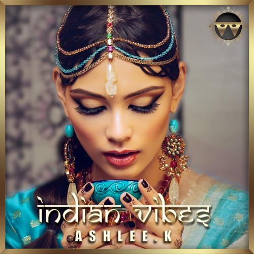 Indian Vibes_Ashlee.k