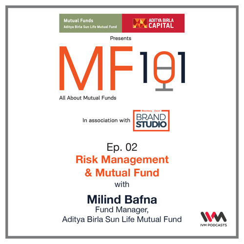 MF101 Ep. 02: Risk Management & Mutual Fund