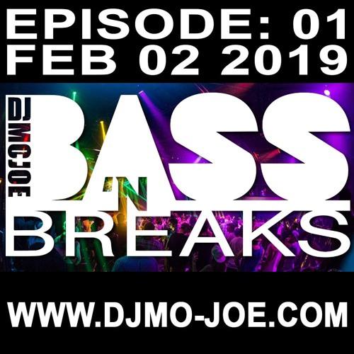 Bass N Breaks Feb 2 2019