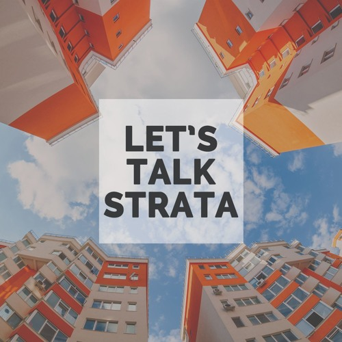 EP005 - James Nickless - The Strata industry now, and a vision for the future