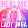 Lady Gaga - Heal Me (partial/filtered instrumental)