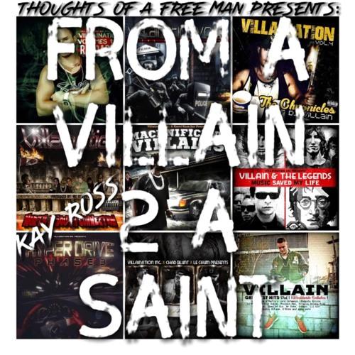 From A Villain 2 A Saint