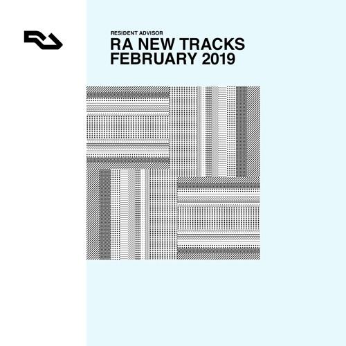 RA New Tracks: February 2019