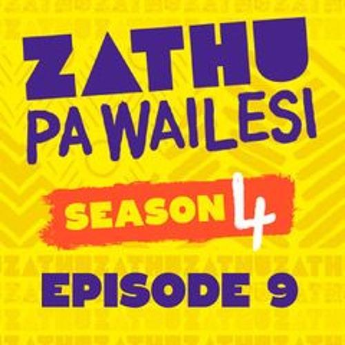 Zathu Pa Wailesi Season 4 Episode 9