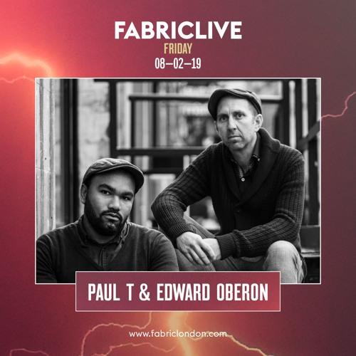 Paul T & Edward Oberon FABRICLIVE x Planet V Promo Mix