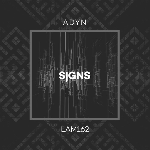 LAM162 : ADYN - Don't Tell Me (Original Mix)