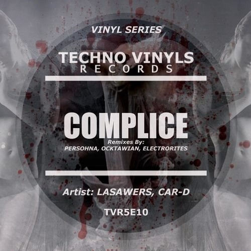 Lasawers & Car-D - Corrotto (Electrorites Remix)[Techno Vinyls Records]