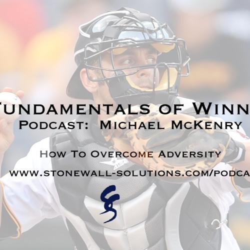 Overcoming Adversity with MLB Michael McKenry