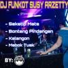 DJ FUNKOT SEKETIP MATA-SUSY ARZETTY LAGU JAWA HOUSE MUSIC BY ASEP REMIX