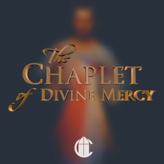 The Chaplet of Divine Mercy | Chanted