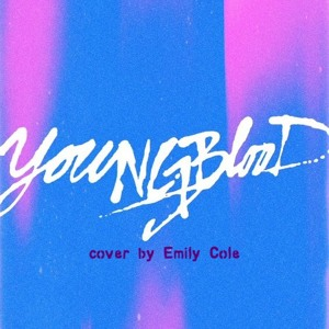 Youngblood - 5 Seconds of Summer (cover by Emily Cole)