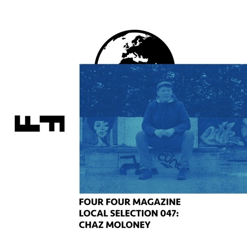 Local Selection #47 - Chaz Moloney