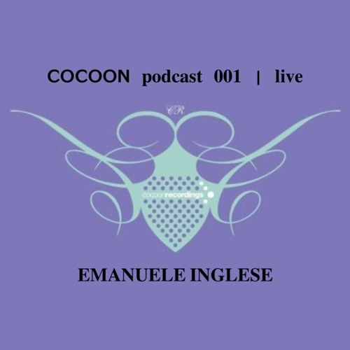 Emanuele Inglese - Cocoon podcast 001 [Live]