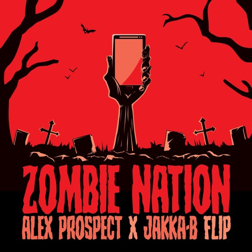 Zombie Nation - Kernkraft 400 (Alex Prospect x Jakka-B Flip Remix)