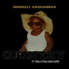 Country - Marcell Cassanova featuring Trilly Polk & Cupid