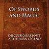 Of Swords and Magic - Episode 3 - The Work of Chretien de Troyes: The Knight of the Cart