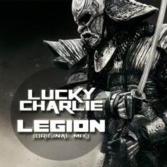 LuckyCharlie - Legion (Original Mix)