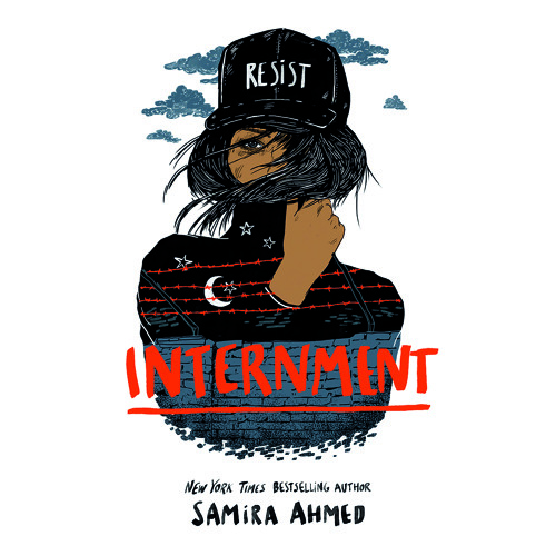 INTERNMENT by Samira Ahmed. Read by Soneela Nankani - Audiobook Excerpt