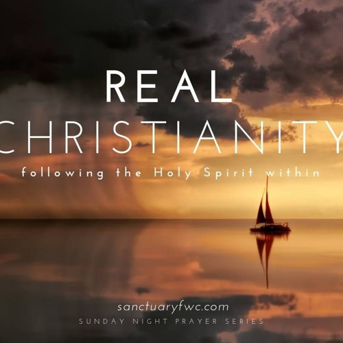 Real Christianity (Part 3, Changed by Love)
