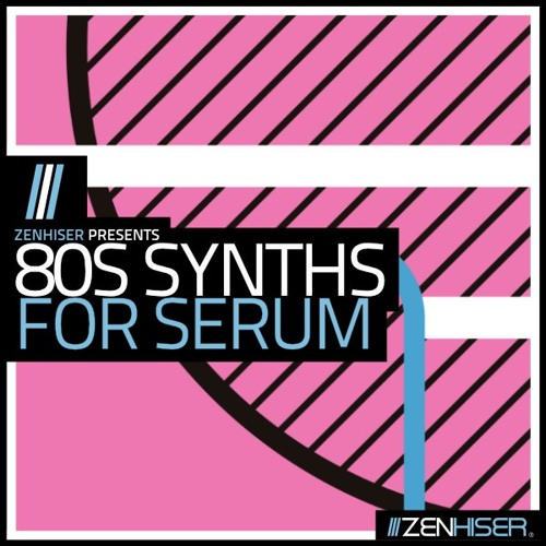 80s Synths For Serum. Legendary 80s Presets And Sounds
