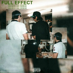 Full Effect (feat. Desmyn)