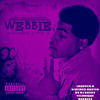 WEBBIE I BEEN HERE CHOPPED N SCREWED ( SAVAGE LIFE 3 ) HOSTED BY DJ ROZAY TECHNIQUE ROSALES