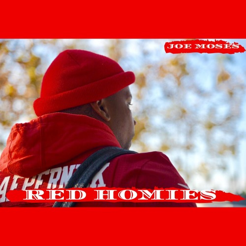 Red Homies by Joe Moses | Free Listening on SoundCloud