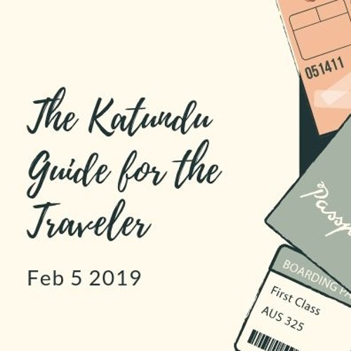 The Katundu Guide for the 2019 Traveler