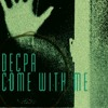 Decpa - Come With Me (BANDCAMP DL)