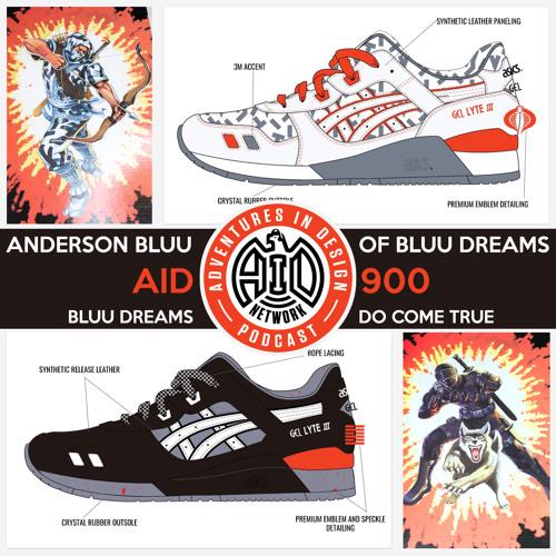 900 - Bluu Dreams Do Come True - Anderson Bluu of Blue Dreams